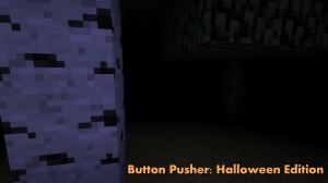 Скачать Button Pusher: Halloween Edition для Minecraft 1.8