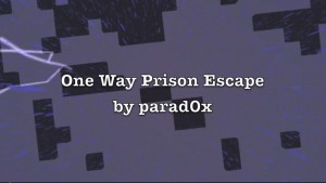 Скачать One Way Prison Escape для Minecraft 1.6.4