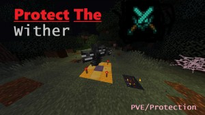 Скачать Protect The Wither для Minecraft 1.14